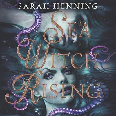 Sea Witch Rising Lib/E Cover Image