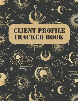 Client profile tracker book: Personal Client Record Book: Personal trainer client log book: hairstylist client log book: A - Z Alphabetical Tabs Cu Cover Image