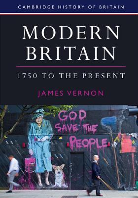 Modern Britain, 1750 to the Present (Cambridge History of Britain #4) Cover Image