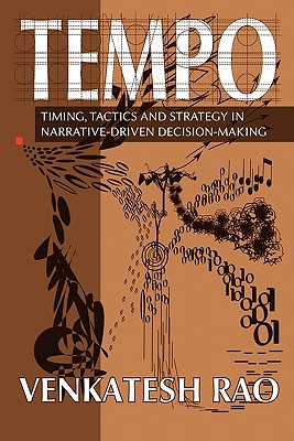 Tempo: timing, tactics and strategy in narrative-driven decision-making Cover Image