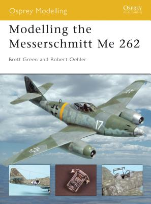 Modelling the Messerschmitt Me 262 Cover