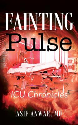 Fainting Pulse: ICU Chronicles Cover Image