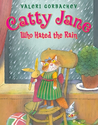 Catty Jane Who Hated the Rain Cover