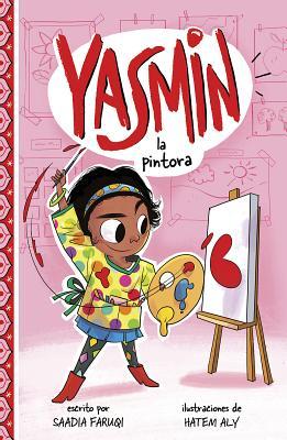 Yasmin la Pintora = Yasmin the Painter Cover Image