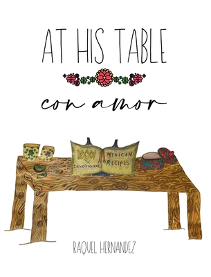 AT HIS TABLE con amor Cover Image