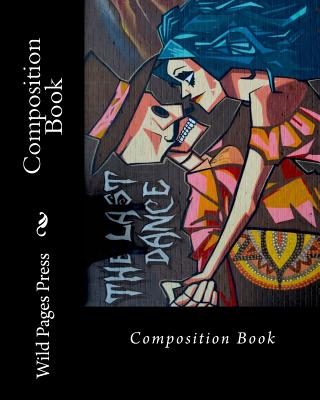 Composition Book: The Last Dance Cover Image