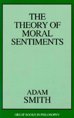 The Theory of Moral Sentiments (Great Books in Philosophy) Cover Image