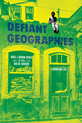 Cover for Defiant Geographies