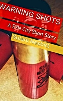 Warning Shots: A SYN City Short Story Cover Image