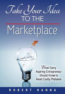 Take Your Idea to the Marketplace Cover