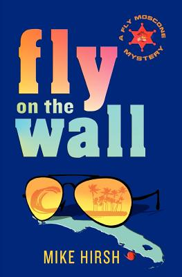 Fly on the Wall: A Fly Moscone Mystery Cover Image