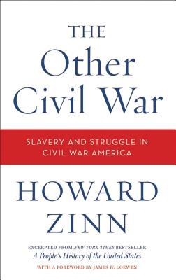 The Other Civil War: Slavery and Struggle in Civil War America Cover Image
