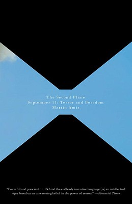 The Second Plane: September 11: Terror and Boredom (Vintage International) Cover Image