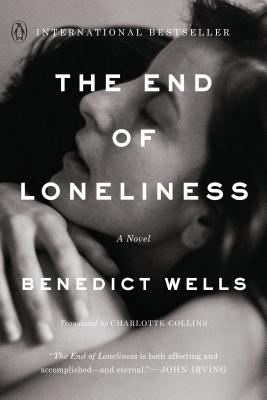 The End of Loneliness: A Novel Cover Image