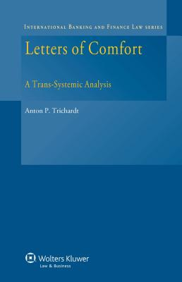 Letters of Comfort: A Trans-Systemic Analysis (International Banking and Finance Law #15) Cover Image