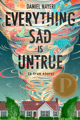 Everything Sad Is Untrue: (a true story) Cover Image