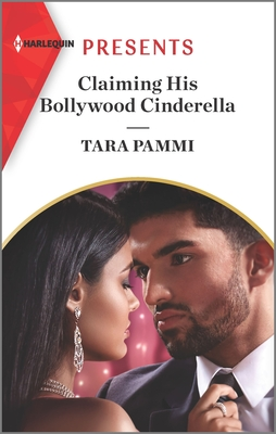 Claiming His Bollywood Cinderella: A Passionate Fairytale Retelling Cover Image