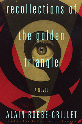 Cover for Recollections of the Golden Triangle (Robbe-Grillet)