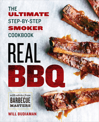 Real BBQ: The Ultimate Step-By-Step Smoker Cookbook Cover Image