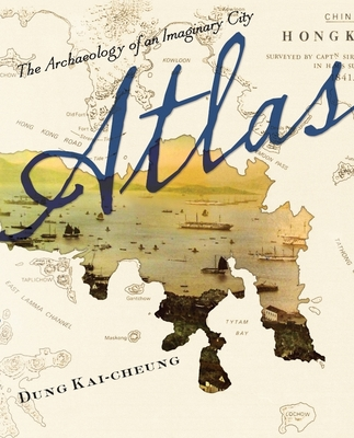 Atlas: The Archaeology of an Imaginary City Cover Image