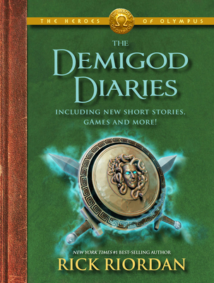 The Heroes of Olympus The Demigod Diaries (The Heroes of Olympus, Book 2) Cover Image