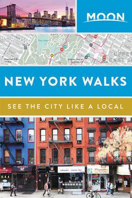 Moon New York Walks (Travel Guide) Cover Image