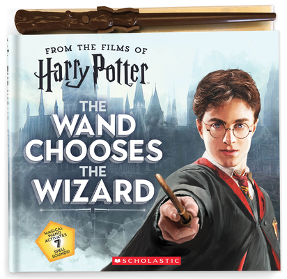 The Wand Chooses the Wizard (Harry Potter) Cover Image