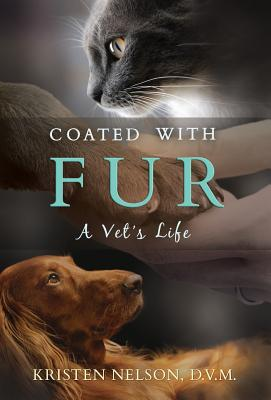 Coated with Fur: A Vet's Life Cover Image