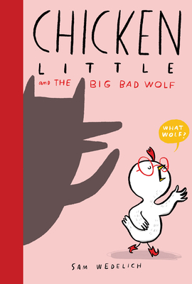 Chicken Little and the Big Bad Wolf Cover Image