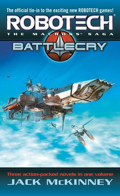 Robotech: The Macross Saga: Battle Cry Cover Image