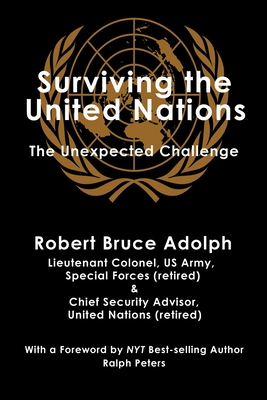 Surviving the United Nations: The Unexpected Challenge Cover Image