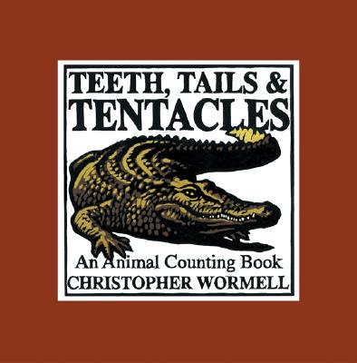 Teeth, Tails, & Tentacles Cover