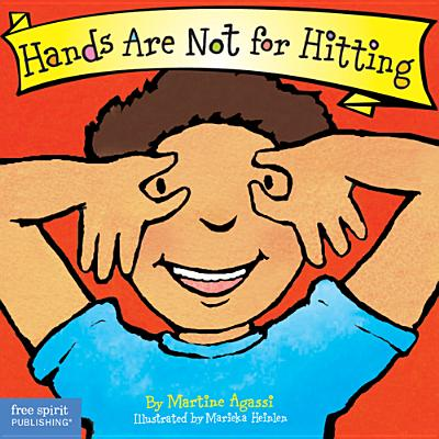 Hands Are Not for Hitting (Best Behavior® Board Book Series) Cover Image