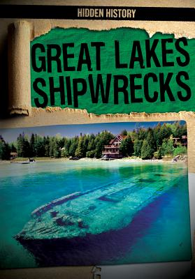Great Lakes Shipwrecks (Hidden History) Cover Image
