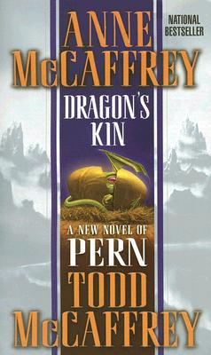 Dragon's Kin: A New Novel of Pern Cover Image
