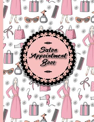 Salon Appointment Book: 6 Columns Appointment List, Appointment Scheduling Book, Easy Appointment Book, Cute Beauty Shop Cover Cover Image
