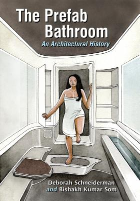 The Prefab Bathroom: An Architectural History Cover Image