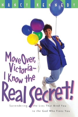 Move Over Victoria-I Know the Real Secret! Cover