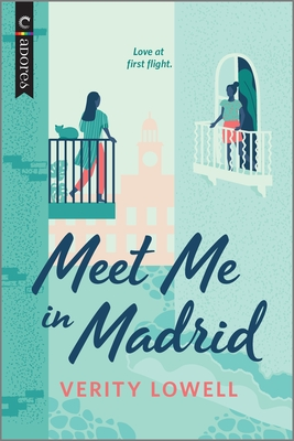 cover of Meet Me In Madrid by Verity Lowell.