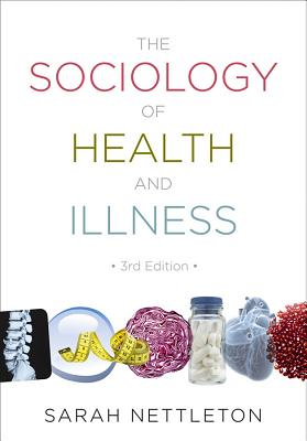 The Sociology of Health and Illness Cover Image