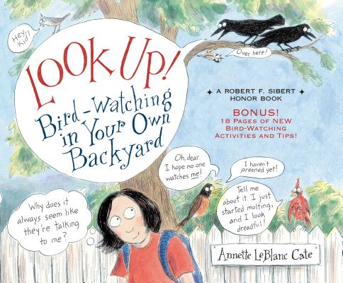 Look Up!: Bird-Watching in Your Own Backyard Cover Image