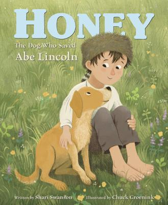 Honey, the Dog Who Saved Abe Lincoln Cover Image
