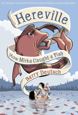 Hereville: How Mirka Caught a Fish Cover Image