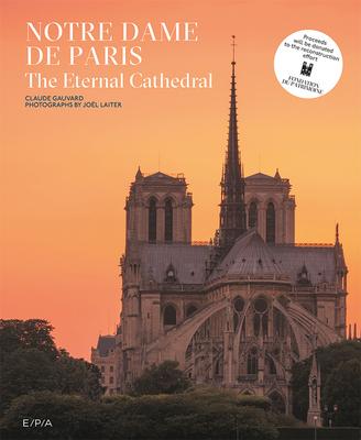 Notre-Dame de Paris: The Eternal Cathedral Cover Image