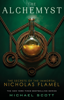 The Alchemyst (Secrets of the Immortal Nicholas Flamel #1) Cover Image