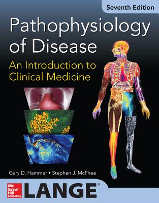 Pathophysiology of Disease: An Introduction to Clinical Medicine (Lange Medical Books) Cover Image