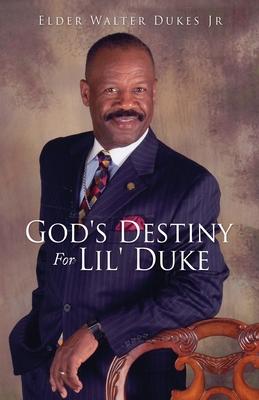 God's Destiny For Lil' Duke Cover Image
