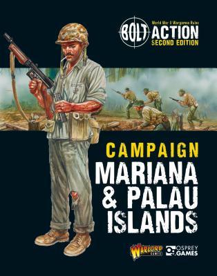 Bolt Action: Campaign: Mariana & Palau Islands Cover Image