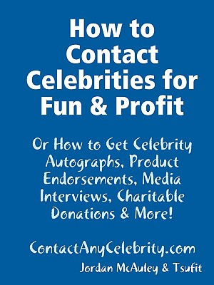 How to Contact Celebrities for Fun and Profit Cover Image