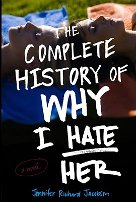The Complete History of Why I Hate Her Cover